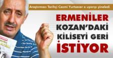 Ermeniler Kozan'da ki kiliseyi geri istiyor!