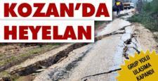 Kozan'da heyelan, köy yolları kapandı
