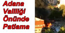 Adana Valiliğinde Patlama