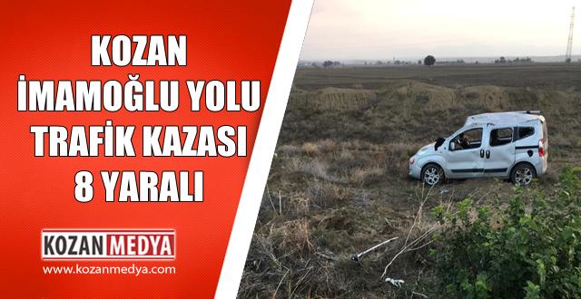 Kozan Adana Yolu Trafik Kazası Aynı Aileden 8 Kişi Yaralandı .