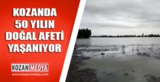 Kozan'da Son 50 Yılın Doğal Afeti Yaşanıyor
