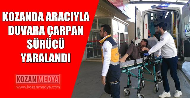 Kozanda Duvara Çarpan Otomobil Sürücüsü Yaralandı