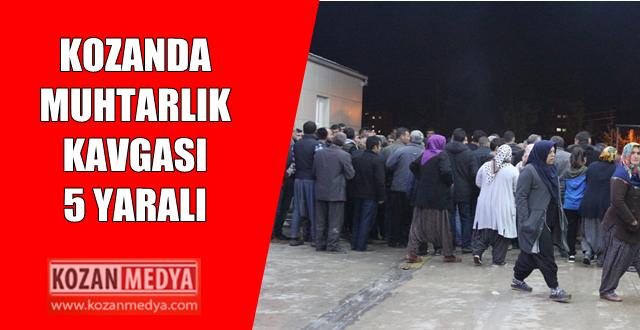 Kozanda Muhtarlık Seçimi Kavgaya Dönüştü 5 Yaralı