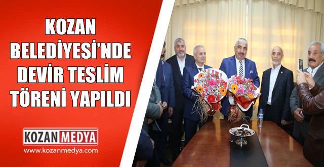 Kozan Belediyesi'nde Devir Teslim Töreni Yapıldı