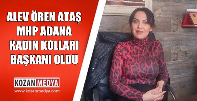 MHP Adana İl Kadın Kolları Başkanlığına Alev Ören Ataş Getirildi