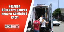 Kozanda Öğrenciye Araç Çarptı Kaçtı Öğrenci Yaralandı