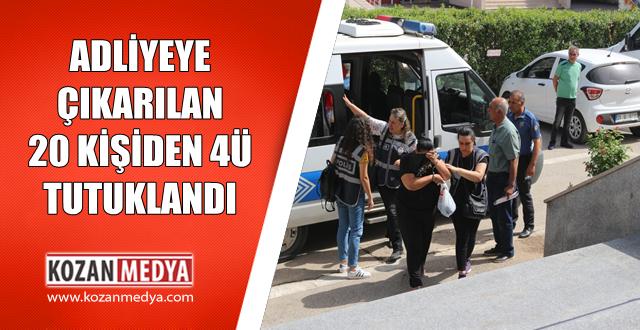Kozan'da Fuhuş Operasyonunda Adliyeye Çıkarılan Zanlılardan 4ü Tutuklandı