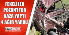 Fekeliler Pozantı'da Kaza Yaptı 4 Yaralı