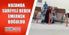 Kozanda Suriyeli Bebek Annesini Emerken Boğularak Hayatını Kaybetti