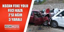 Kozan Feke Yolu Feci Kaza 2 Si Ağır 3 Yaralı