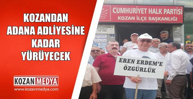 Kozandan Eren Erdeme Özgürlük İçin Adana Adliyesine Kadar Yürüyor