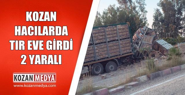 Kozan Hacılarda Tavuk Yüklü Tır Eve Girdi 2'si Çocuk 3 Kişi Yaralandı