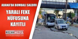 Adana'daki Patlamada Yaralanan Polis Feke Nüfusuna Kayıtlı