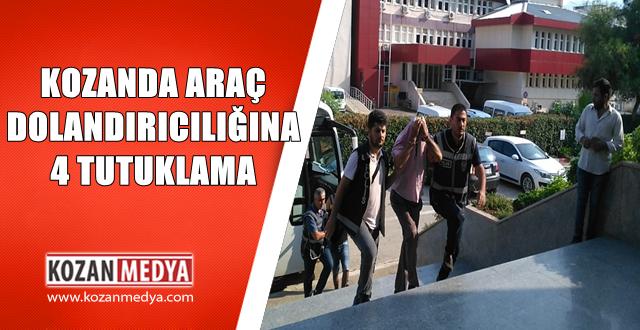 Kozanda Hasarlı Araç Dolandırıcılığında 4 Kişi Tutuklandı