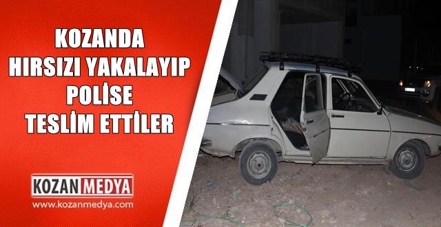 Kozanda Mahalleli Hırsızı Yakalayarak Polise Teslim Etti