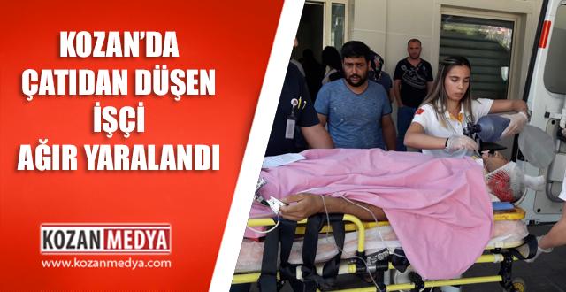 Kozan'da Çatıda Çalışan Düşen İşçi Ağır Yaralandı