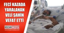 Kozanda Feci Kazada Yaralanan Veli Şahin Hayatını Kaybetti