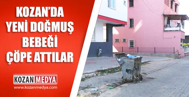 Kozan'da Yeni Doğmuş Bebeği Çöpe Attılar