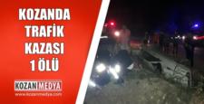 Kozan'da Trafik Kazası 1 Ölü