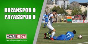 Kozanspor 0 Payasspor 0