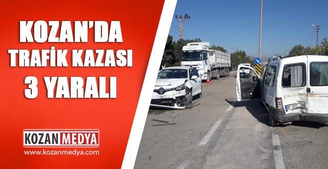 KOZAN'DA TRAFİK KAZASI 3 YARALI