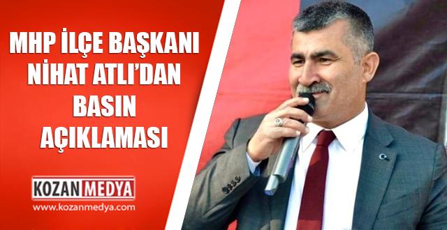 MHP İlçe Başkanı Nihat Atlı'dan Basın Açıklaması