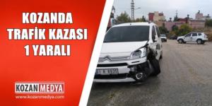 Kozanda Trafik Kazasında 1 Kişi Yaralandı