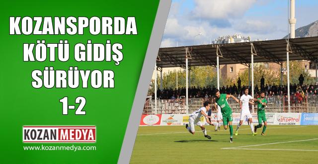 Kozanspor'da Kötü Gidiş Devam Ediyor 1-2
